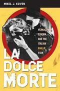 La Dolce Morte: Vernacular Cinema and the Italian Giallo Film