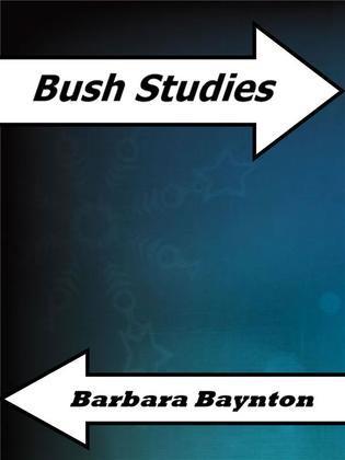 Bush Studies