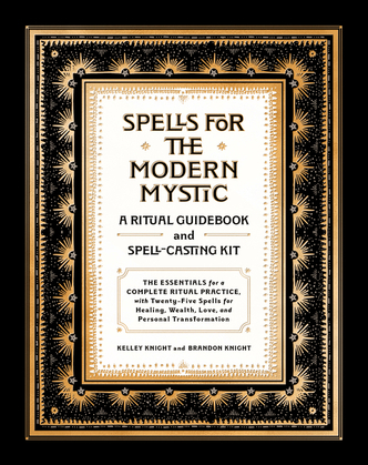 Spells for the Modern Mystic