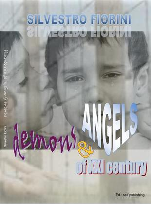 Demons & Angels of XXI century