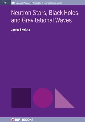 Neutron Stars, Black Holes and Gravitational Waves