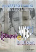 Demoni e Angeli del XXI secolo