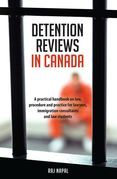 Detention Reviews in Canada