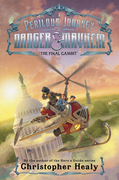 A Perilous Journey of Danger and Mayhem #3: The Final Gambit