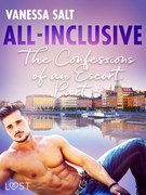 All-Inclusive - The Confessions of an Escort Part 4