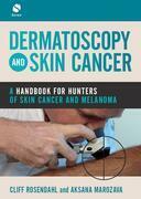 Dermatoscopy and Skin Cancer
