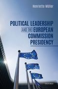 Political Leadership and the European Commission Presidency