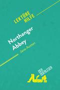 Northanger Abbey von Jane Austen (Lektürehilfe)
