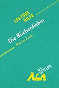 Die Bücherdiebin von Markus Zusak (Lektürehilfe)