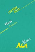 Nana von Émile Zola (Lektürehilfe)