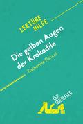 Die gelben Augen der Krokodile von Katherine Pancol (Lektürehilfe)