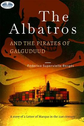 The Albatros And The Pirates Of Galguduud
