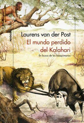 El mundo perdido del Kalahari