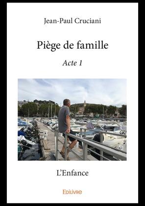 Piège de famille - Acte 1