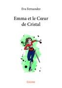 Emma et le Cœur de Cristal
