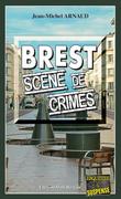 Brest, scène de crimes