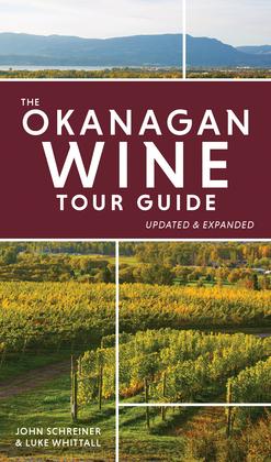 The Okanagan Wine Tour Guide
