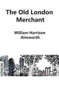 The Old London Merchant