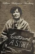 Catherine: A Story