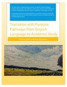 Transition with Purpose: Pathways from English Language to Academic Study