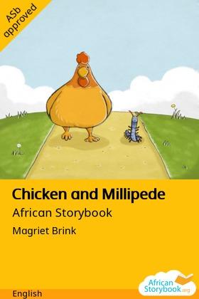 Chicken and Millipede