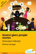 Anansi Gives People Stories