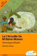 La Citrouille De M'dame Maneo