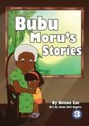 Bubu Moru's Stories