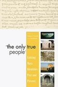 The Only True People