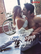 Morals sleep at night
