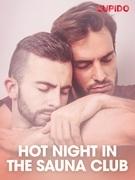Hot Night in the Sauna Club