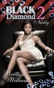Black Diamond 2: Nicety