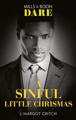 A Sinful Little Christmas (Mills & Boon Dare) (Sin City Brotherhood, Book 5)