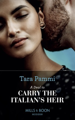 A Deal To Carry The Italian's Heir (Mills & Boon Modern) (The Scandalous Brunetti Brothers, Book 2)