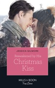 Reawakened By His Christmas Kiss (Mills & Boon True Love) (Fairytale Brides, Book 3)