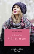 It Started At Christmas… (Mills & Boon True Love) (Gallant Lake Stories, Book 2)