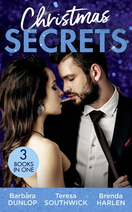 Christmas Secrets: The Missing Heir / The Maverick's Christmas Homecoming / A Very Special Delivery (Mills & Boon M&B)