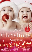 Their Twin Christmas Surprise: Twins for a Christmas Bride / Expecting a Christmas Miracle / Twins Under His Tree (Mills & Boon M&B)