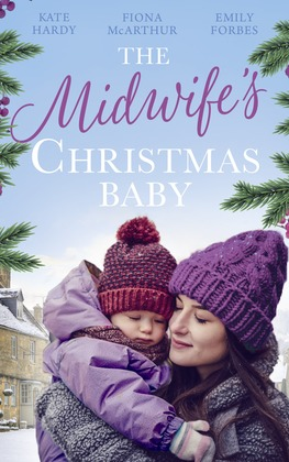 The Midwife's Christmas Baby: The Midwife's Pregnancy Miracle (Christmas Miracles in Maternity) / Midwife's Mistletoe Baby / Waking Up to Dr. Gorgeous (Mills & Boon M&B)