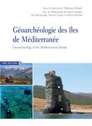 Géoarchéologie des îles de la Méditerranée/Geoarchaeology of the Mediterranean Islands