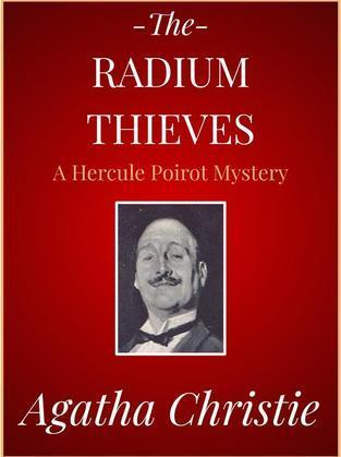 The Radium Thieves