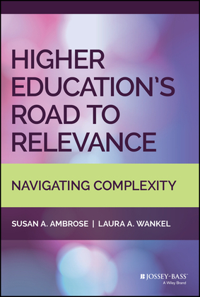 Higher Education's Road to Relevance