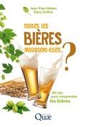 Toutes les bières moussent-elles ?