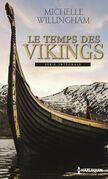Le temps des Vikings