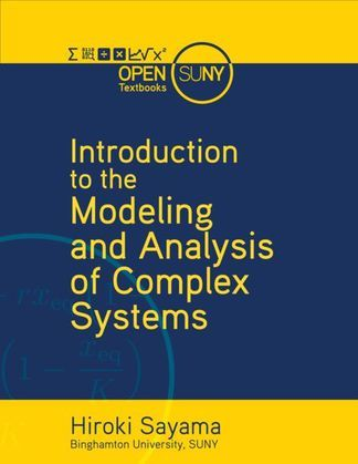 Introduction to the Modeling and Analysis of Complex Systems