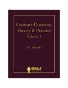 Contract Doctrine, Theory & Practice - Volume 3