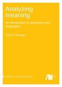 Analyzing meaning: An introduction to semantics and pragmatics