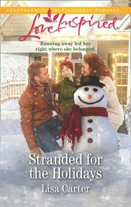 Stranded For The Holidays (Mills & Boon Love Inspired)