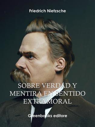 Sobre verdad y mentira en sentido extramoral