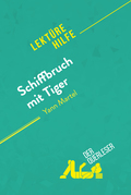 Schiffbruch mit Tiger von Yann Martel (Lektürehilfe)